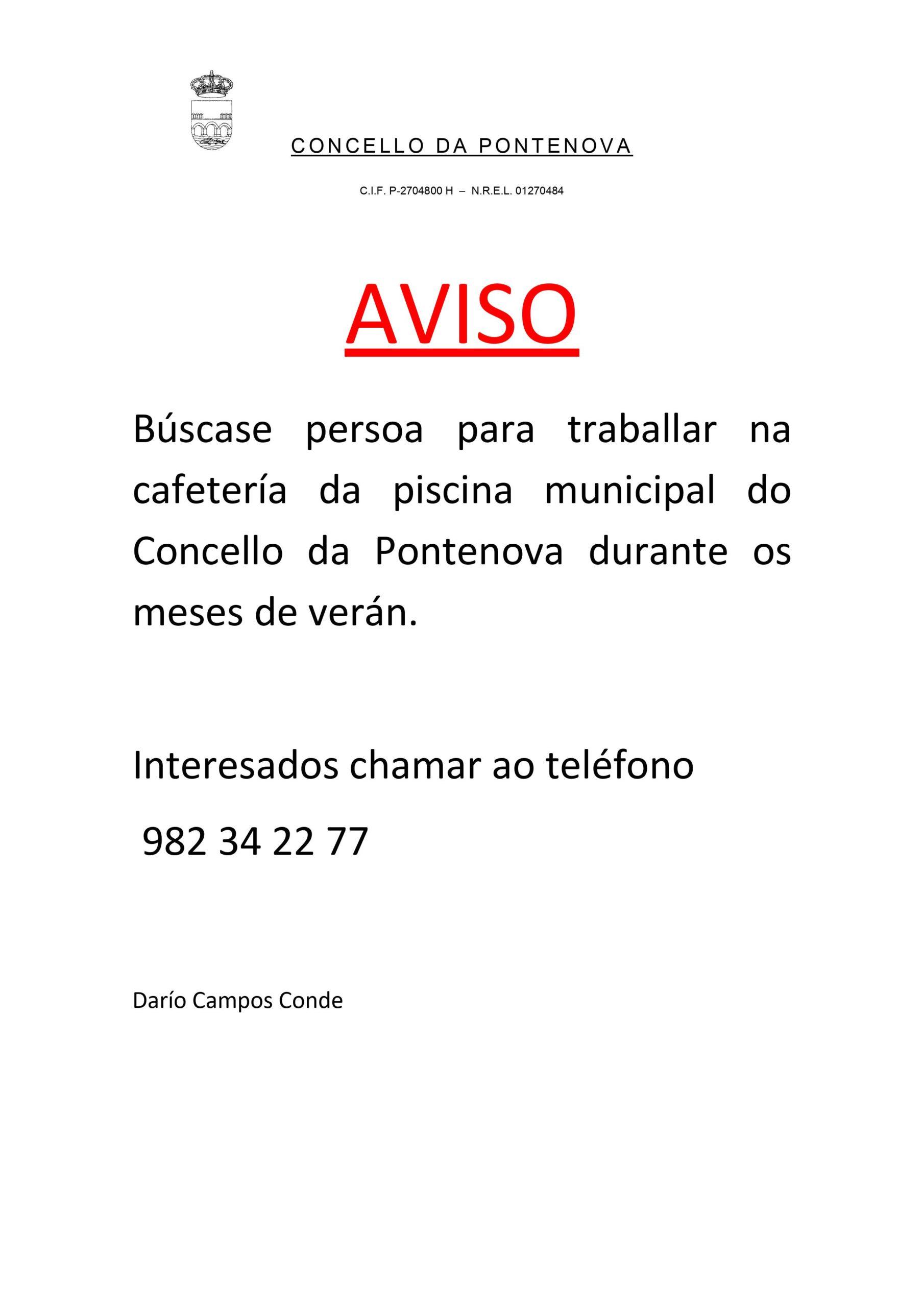 BÚSCASE PERSOA PARA TRABALLAR NA CAFETERÍA DA PISCINA MUNICIPAL DURANTE OS MESES DE VERÁN
